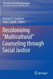 "Decolonizing ""Multicultural"" Counseling through Social Justice, Paperback / softback Book"