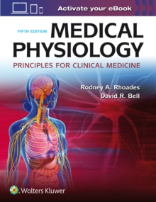 Medical Physiology : Principles for Clinical Medicine, Paperback Book