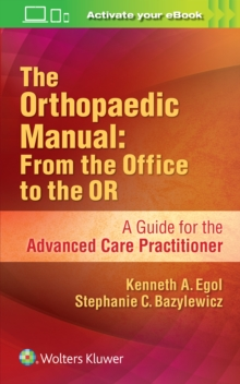 The Orthopaedic Manual: From the Office to the OR, Paperback / softback Book