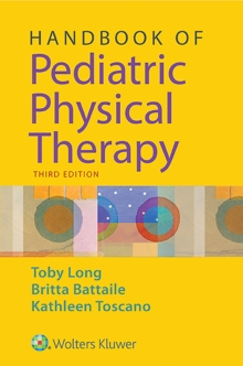 Handbook of Pediatric Physical Therapy, Paperback / softback Book