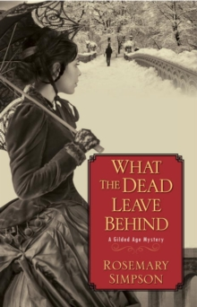 What The Dead Leave Behind, Hardback Book