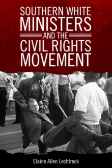 Southern White Ministers and the Civil Rights Movement, Hardback Book
