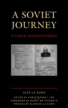 A Soviet Journey : A Critical Annotated Edition