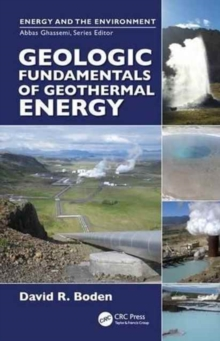 Geologic Fundamentals of Geothermal Energy, Hardback Book