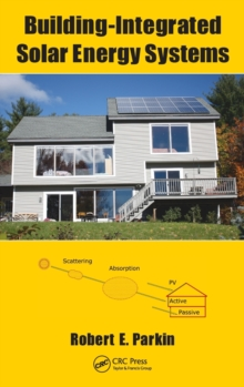 Building-Integrated Solar Energy Systems, Hardback Book