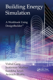 Building Energy Simulation : A Workbook Using DesignBuilder (TM), Paperback / softback Book