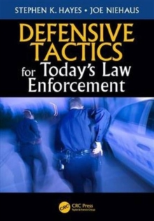 Defensive Tactics for Today's Law Enforcement, Paperback / softback Book