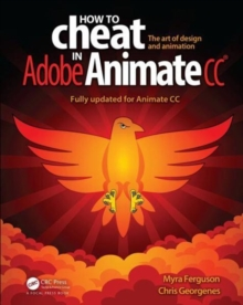 How to Cheat in Adobe Animate CC, Paperback / softback Book