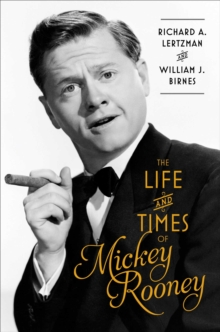 Life and Times of Mickey Rooney, Hardback Book