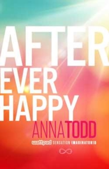 After Ever Happy, Paperback / softback Book