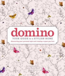 domino : Your Guide to a Stylish Home, Hardback Book