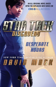 Star Trek: Discovery: Desperate Hours, Paperback / softback Book