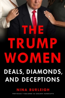 The Trump Women : Part of the Deal, Paperback / softback Book