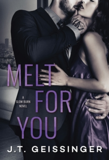 Melt for You, Paperback / softback Book