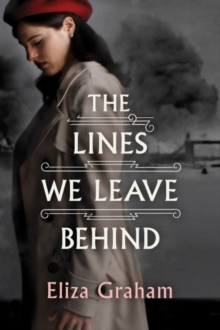The Lines We Leave Behind, Hardback Book