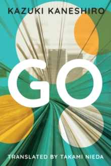 Go : A Coming of Age Novel, Hardback Book