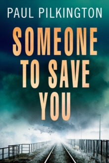 Someone to Save You, Paperback / softback Book