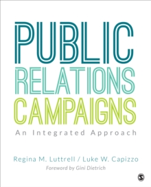 Public Relations Campaigns : An Integrated Approach, Paperback / softback Book