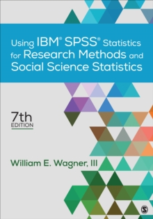 Using IBM (R) SPSS (R) Statistics for Research Methods and Social Science Statistics, Paperback / softback Book