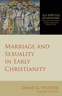 Marriage and Sexuality in Early Christianity, Paperback / softback Book