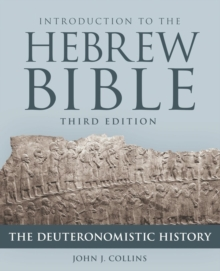 Introduction to the Hebrew Bible : The Deuteronomistic History, Paperback / softback Book