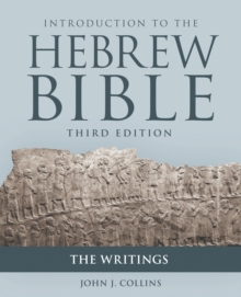 Introduction to the Hebrew Bible : The Writings, Paperback / softback Book