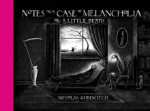 Notes On A Case Of Melancholia, Or: A Little Death, Hardback Book
