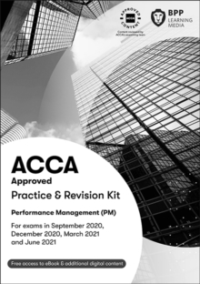 ACCA Performance Management : Practice and Revision Kit, Paperback / softback Book