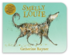 Smelly Louie, Board book Book