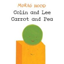 Colin and Lee, Carrot and Pea, Hardback Book