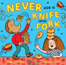 Never Use a Knife and Fork, Paperback Book
