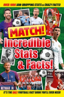 Match! Incredible Stats and Facts, Paperback Book