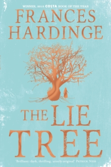 The Lie Tree Special Edition : Costa Book of the Year 2015, Paperback Book