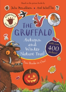 The Gruffalo Autumn and Winter Nature Trail, Paperback / softback Book