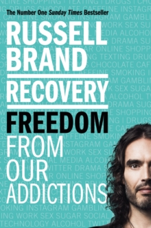 Recovery : Freedom From Our Addictions, Paperback / softback Book