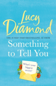 Something to Tell You : The perfect feel-good summer read from the bestselling author of The Beach Cafe, EPUB eBook