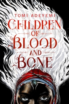 Children of Blood and Bone, Paperback Book