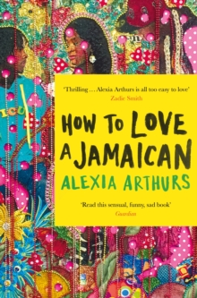How to Love a Jamaican, Paperback / softback Book
