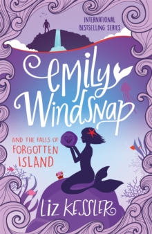 Emily Windsnap and the Falls of Forgotten Island : Book 7