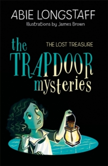 The Trapdoor Mysteries: The Lost Treasure, Paperback / softback Book