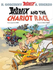 Asterix: Asterix and the Chariot Race : Album 37, Paperback / softback Book
