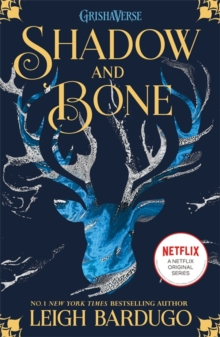 Shadow and Bone: Now a Netflix Original Series