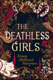 The Deathless Girls, Hardback Book