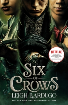 Six of Crows: TV tie-in edition : Book 1