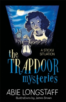 The Trapdoor Mysteries: A Sticky Situation : Book 1, Paperback / softback Book