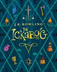 The Ickabog : A warm and witty fairy-tale adventure to entertain the whole family