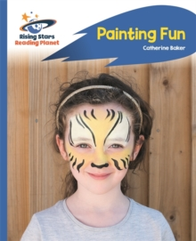 Reading Planet - Painting Fun - Blue: Rocket Phonics, Paperback / softback Book