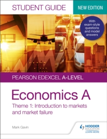 Pearson Edexcel A-level Economics A Student Guide: Theme 1 Introduction to markets and market failure, Paperback / softback Book