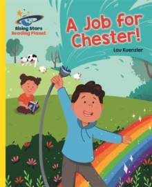 Reading Planet - A Job for Chester! - Yellow: Galaxy