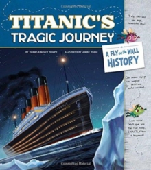 Titanic's Tragic Journey: A Fly on the Wall History, Paperback / softback Book